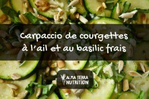 Carpaccio de courgettes à l'ail et au basilic frais