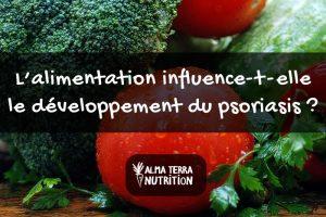 Psoriasis & Alimentation | Conseils d'une Nutritionniste